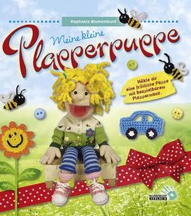 Meine kleine Plapperpuppe · Raphaela Blumenbunt
